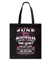 AS A JUNE GIRL BORN IN AUSTRALIA Tote Bag thumbnail