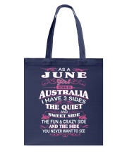 AS A JUNE GIRL BORN IN AUSTRALIA Tote Bag front