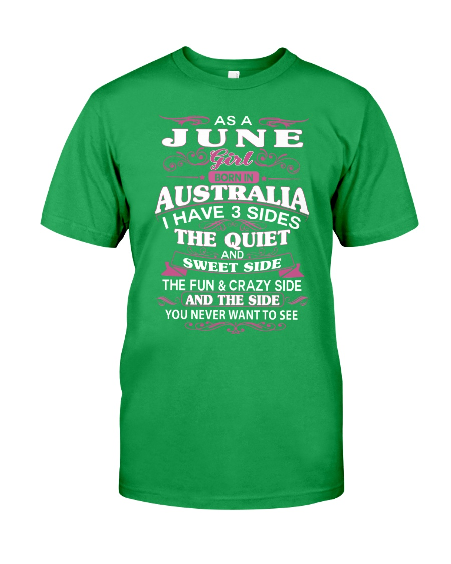 AS A JUNE GIRL BORN IN AUSTRALIA Classic T-Shirt