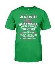 AS A JUNE GIRL BORN IN AUSTRALIA Classic T-Shirt front