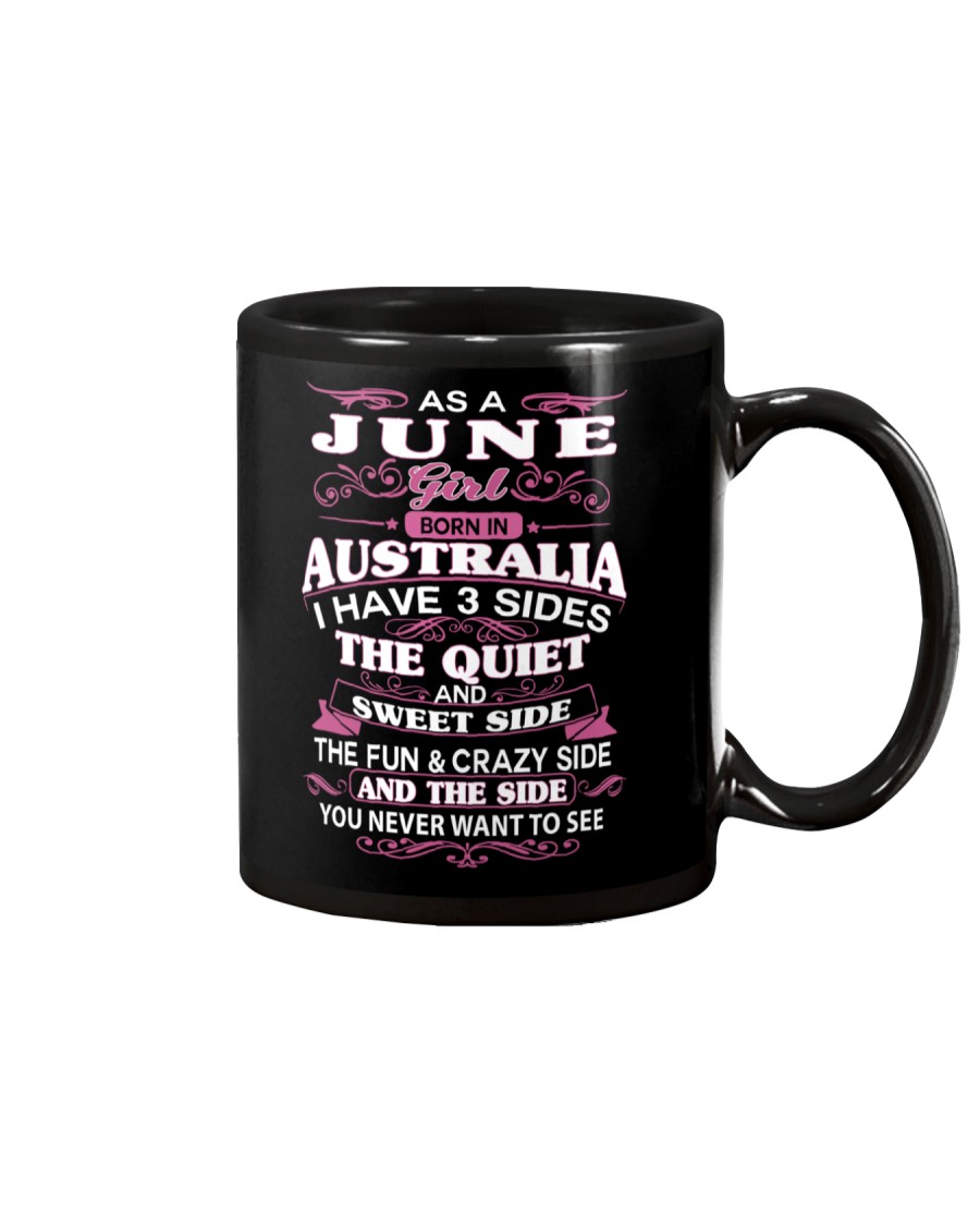 AS A JUNE GIRL BORN IN AUSTRALIA Mug