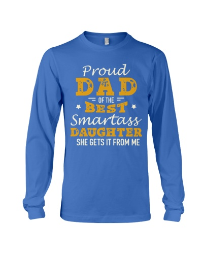 PROUD DAD SMARTASS DAUGHTER
