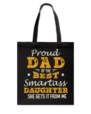 PROUD DAD SMARTASS DAUGHTER Tote Bag thumbnail