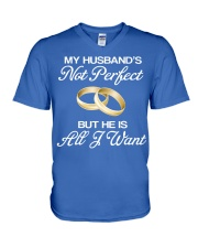 My Husband's Not Perfect But he Is All I Want V-Neck T-Shirt front