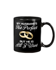 My Husband's Not Perfect But he Is All I Want Mug thumbnail