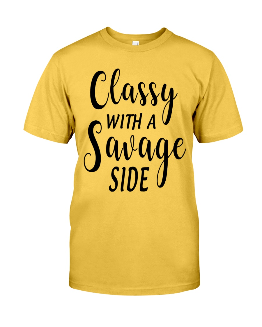 CLASSY WITH A SAVAGE SIZE Classic T-Shirt