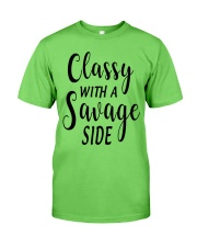 CLASSY WITH A SAVAGE SIZE Classic T-Shirt front
