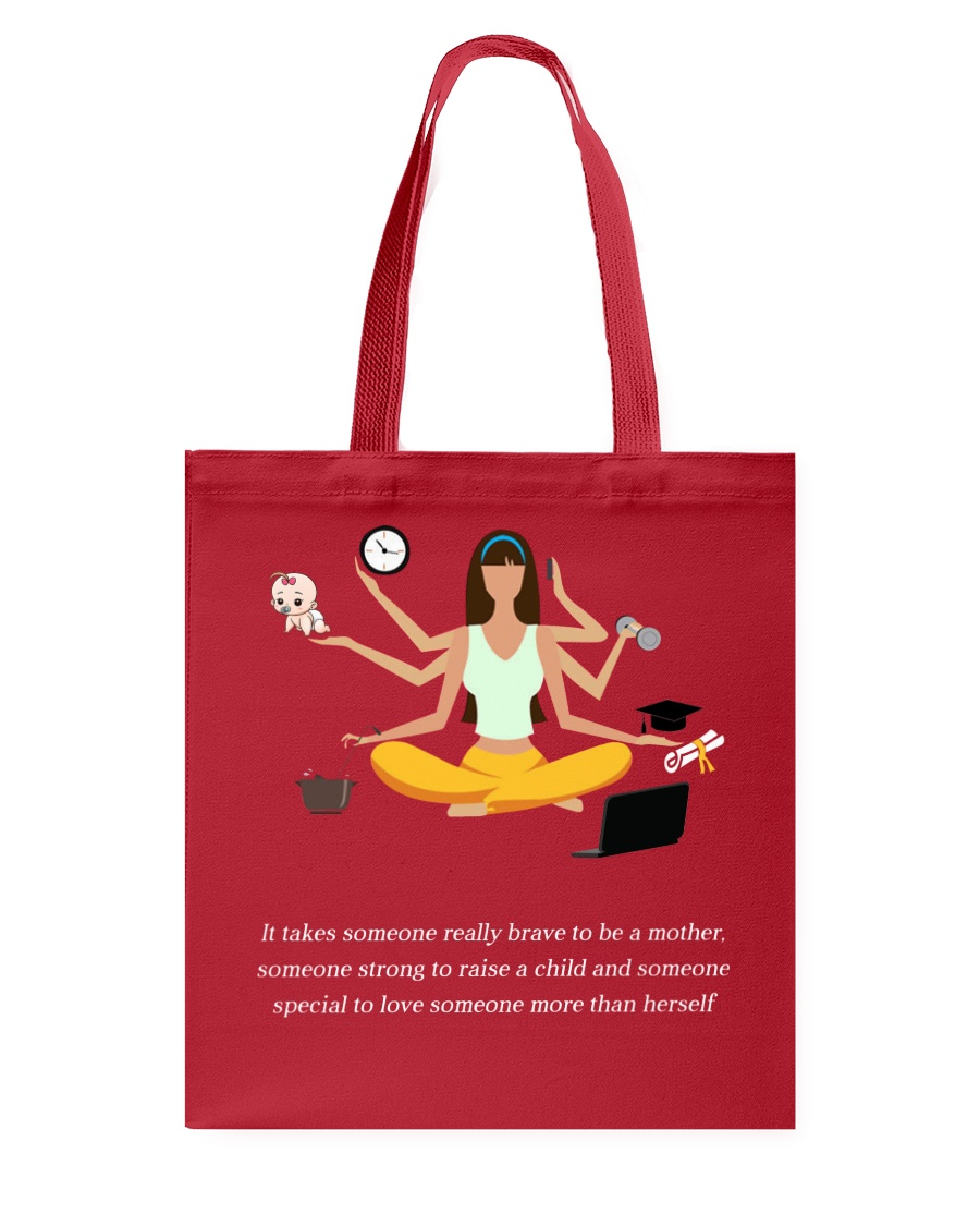 IT TAKES SOMEONE REALLY BRAVE TO BE A MOTHER Tote Bag