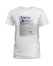 TO MY SON I LOVE YOU Ladies T-Shirt thumbnail