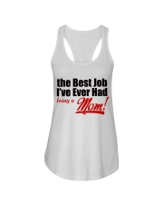 THE BEST JOB I'VE EVER HAD BEING A MOM Ladies Flowy Tank thumbnail