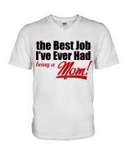 THE BEST JOB I'VE EVER HAD BEING A MOM V-Neck T-Shirt thumbnail