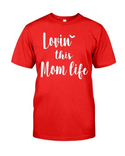 LOVIN THIS MOM LIFE