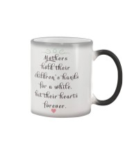 MOTHERS HOLD THEIR CHILDREN'S HANDS FOR A WHILE  Color Changing Mug color-changing-right