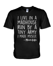 I LIVE IN A MADHOUSE RUN BY A TINY ARMY V-Neck T-Shirt thumbnail