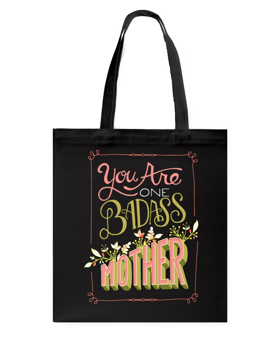 YOU ARE ONE BADASS MOTHER Tote Bag