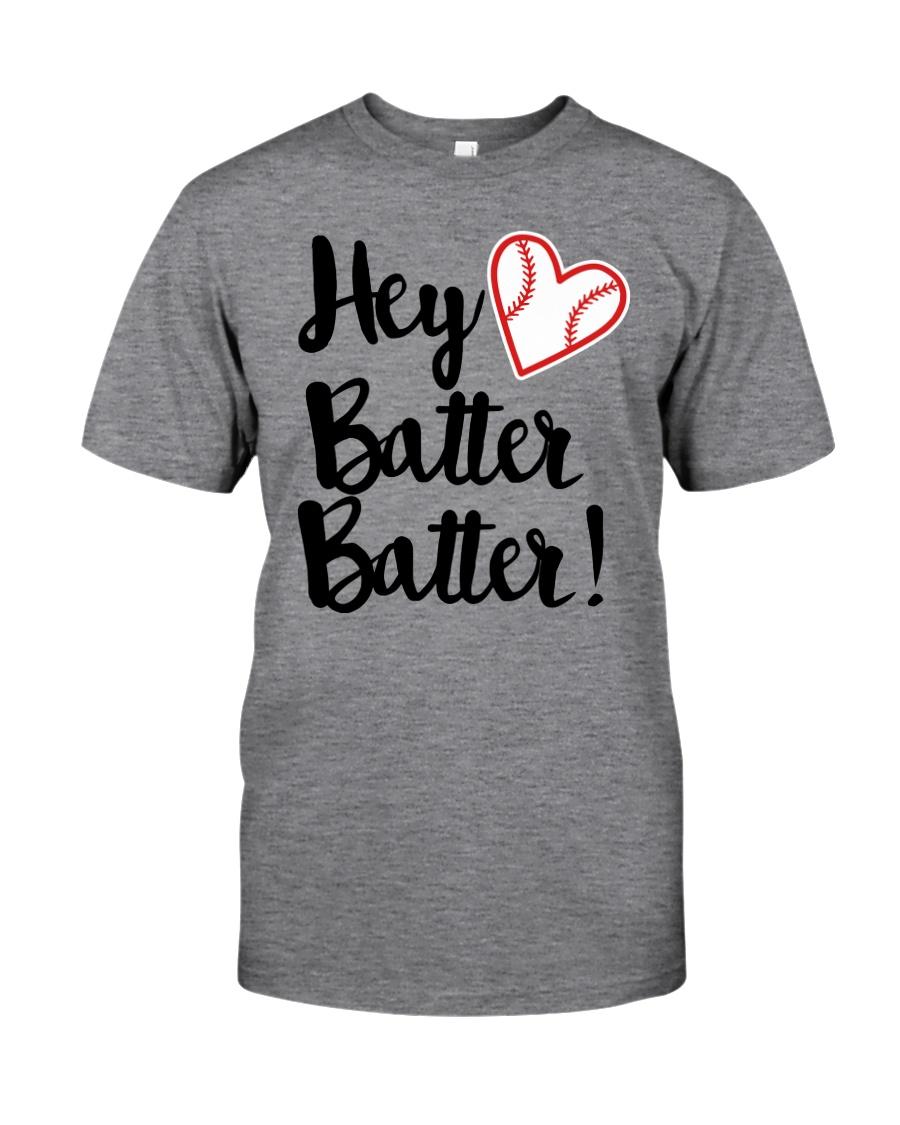 HEY BATTER BATTER Classic T-Shirt