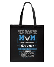 AIR FORCE MOM SOME PEOPLE ONLY DREAM Tote Bag thumbnail