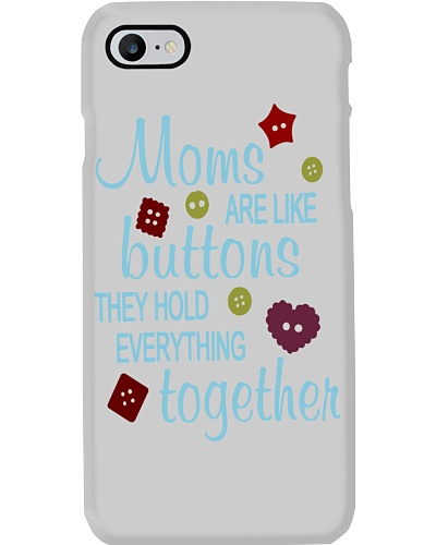 MOMS ARE LIKE BUTTONS THEY HOLD EVERYTHING