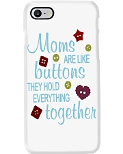 MOMS ARE LIKE BUTTONS THEY HOLD EVERYTHING Phone Case thumbnail