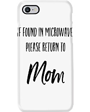 IF FOUND IN MICROWAVE PLEASE RETURN TO MOM Phone Case thumbnail