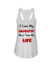 I LOVE MY DAUGHTER MORE THAN MY LIFE Ladies Flowy Tank thumbnail