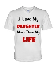 I LOVE MY DAUGHTER MORE THAN MY LIFE V-Neck T-Shirt tile