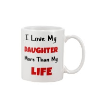 I LOVE MY DAUGHTER MORE THAN MY LIFE Mug thumbnail