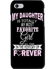 My Daughter Is Totally My Most Favorite Girl  Phone Case thumbnail