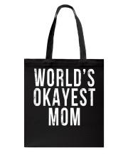 WORLD'S OKAYEST MOM Tote Bag thumbnail