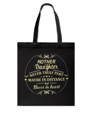 MOTHER AND DAUGHTER NEVER TRULY PART Tote Bag thumbnail