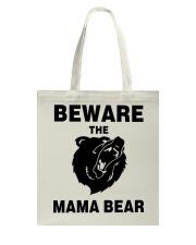 BEWARE THE MAMA BEAR Tote Bag thumbnail