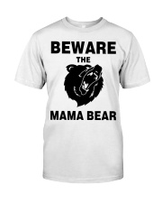 BEWARE THE MAMA BEAR Classic T-Shirt thumbnail
