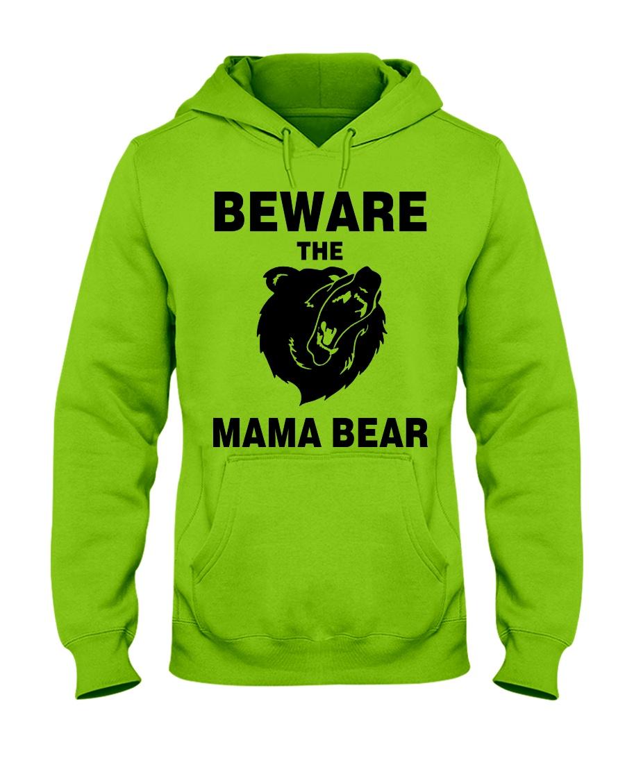 BEWARE THE MAMA BEAR Hooded Sweatshirt