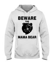 BEWARE THE MAMA BEAR Hooded Sweatshirt thumbnail