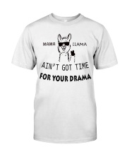 FOR YOUR DRAMA Classic T-Shirt front
