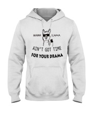 FOR YOUR DRAMA Hooded Sweatshirt thumbnail