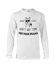 FOR YOUR DRAMA Long Sleeve Tee thumbnail