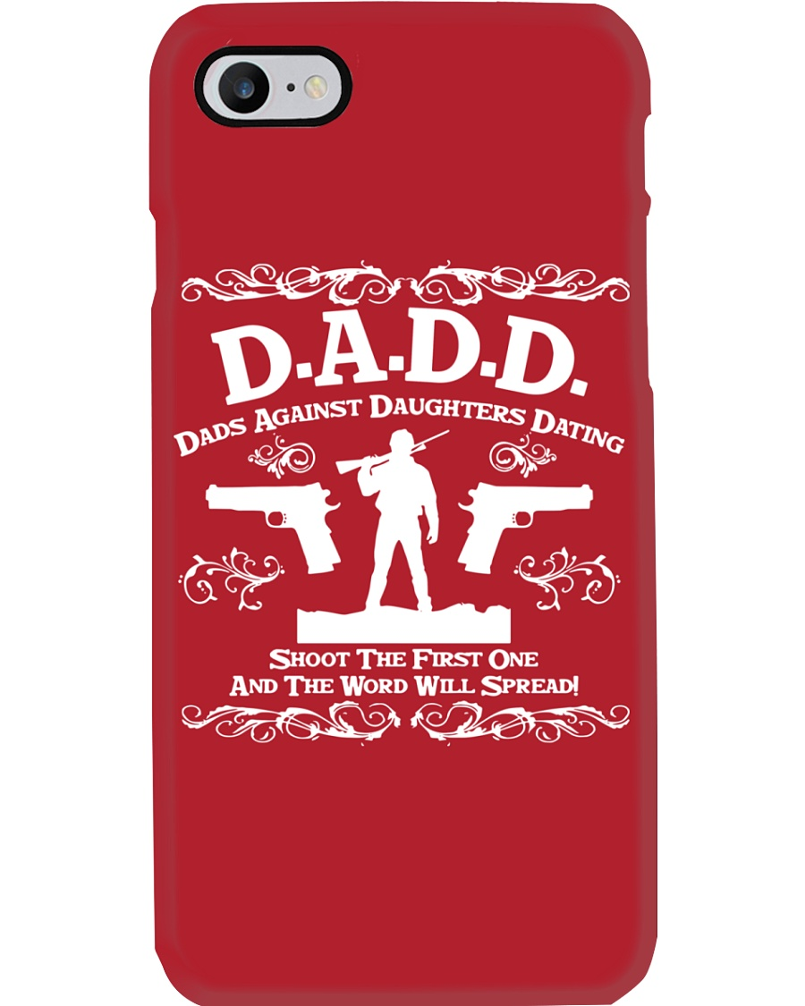 DADD DAD'S AGAINST DAUGHTERS DATING Phone Case