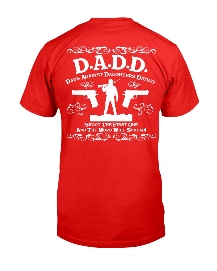 DADD DAD'S AGAINST DAUGHTERS DATING Classic T-Shirt