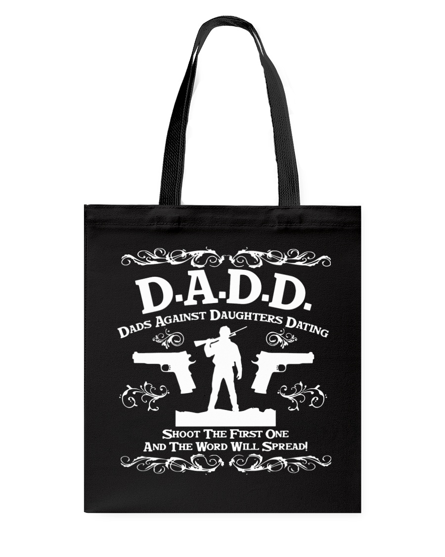 DADD DAD'S AGAINST DAUGHTERS DATING Tote Bag