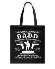 DADD DAD'S AGAINST DAUGHTERS DATING Tote Bag thumbnail