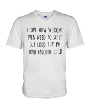 I LOVE HOW WE DON'T EVEN NEED TO SAY IT OUT LOUD V-Neck T-Shirt thumbnail
