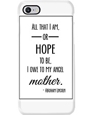 ALL THAT I AM OR HOPE TO BE I OWE TO MY ANGEL Phone Case thumbnail