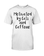 MOTIVATED BY CATS AND CATTEINE Classic T-Shirt front