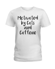MOTIVATED BY CATS AND CATTEINE Ladies T-Shirt thumbnail