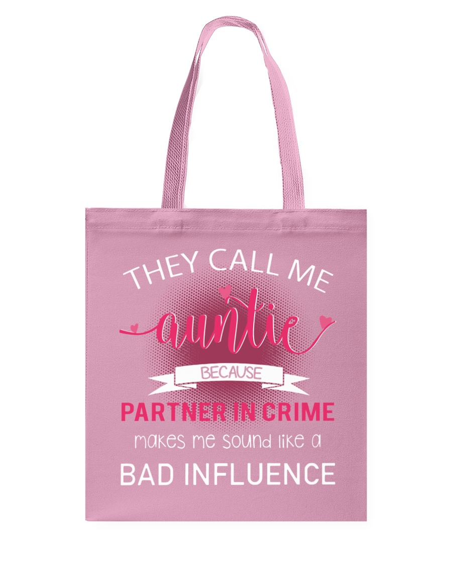 THEY CALL ME AUNTIE  Tote Bag