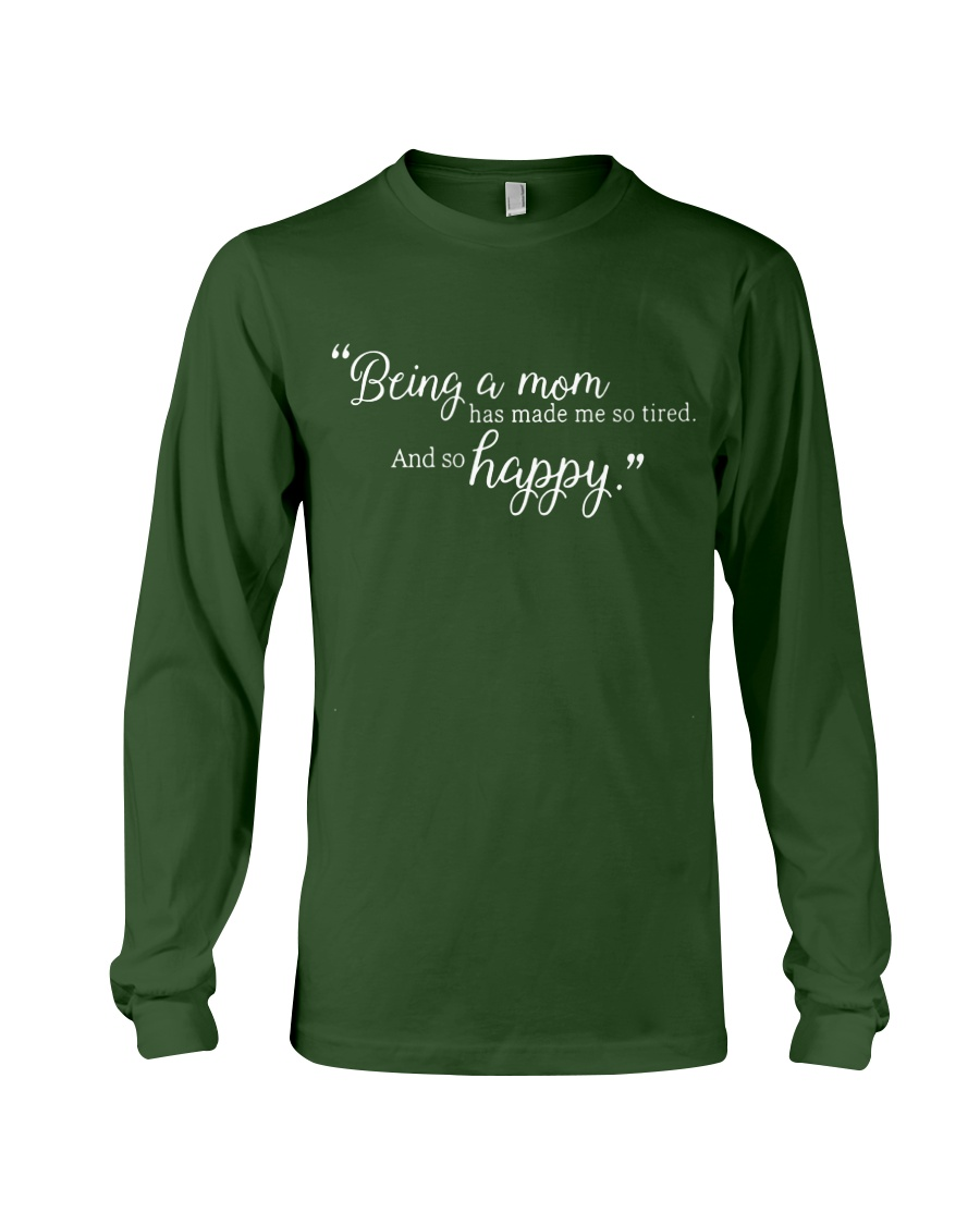 BEING A MOM Long Sleeve Tee