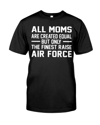 THE FINEST RAISE AIR FORCE