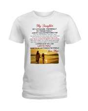 MY DAUGHTER MY LITTLE GIRL I LOVE YOU Ladies T-Shirt thumbnail