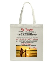 MY DAUGHTER MY LITTLE GIRL I LOVE YOU Tote Bag thumbnail